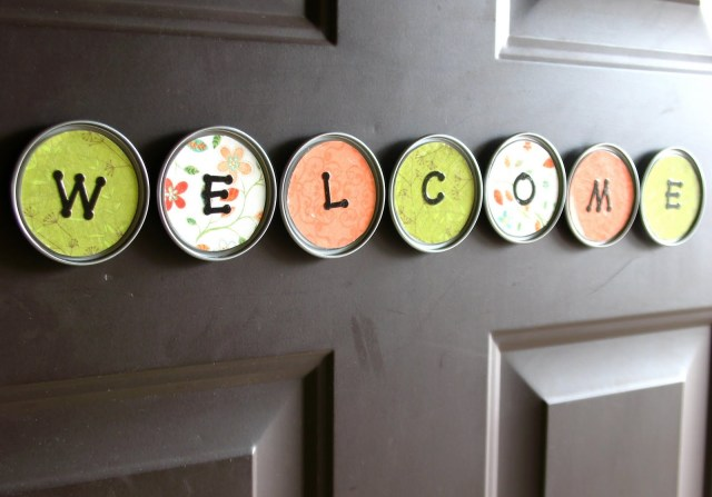 I got this from: http://growcreative.blogspot.com/2011/05/magnet-welcome-sign.html